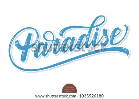 hand drawn lettering paradise