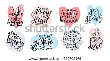 Hand drawn lettering set with romantic phrases about love. Vector inscriptions collection on white background. stock photo