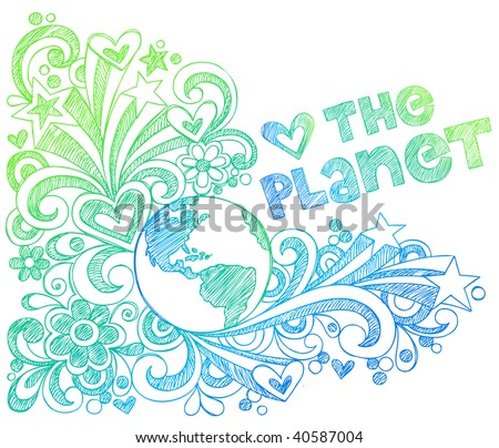 Hand-Drawn Love the Planet Sketchy Earth Doodles Vector Illustration with Stars and Hearts