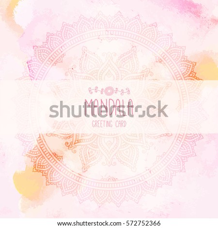 Hand-drawn mandala on the watercolor background.Round, circle pattern. Lace ornament. Greeting, invitation card. Mehndi and yoga design. Oriental, Indian, Bohemian style. Vector illustration.