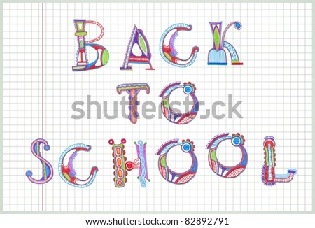 Hand Drawn marker letters  Back to School - stock vector