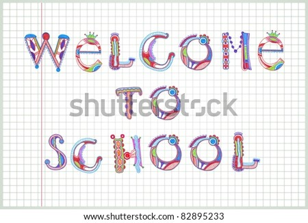 Hand Drawn marker letters  Welcome to School - stock vector