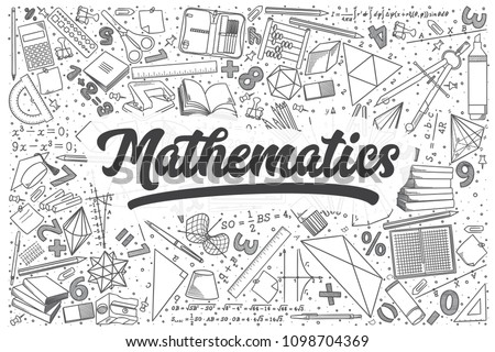 Hand drawn mathematics doodle set. Lettering - Mathematics