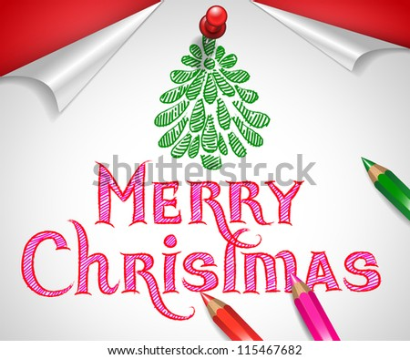 Hand-drawn Merry Christmas greeting with christmas tree drawn with pencils on white paper pinned to red background - vector illustration.