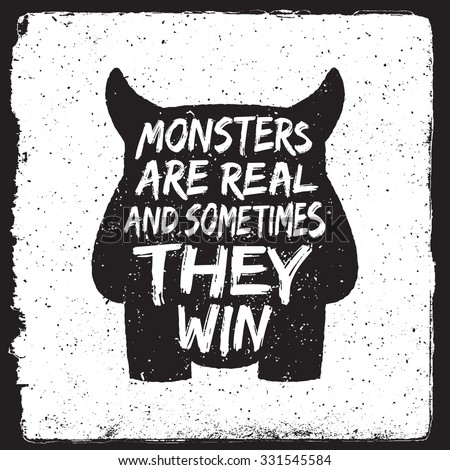 hand drawn monster quote