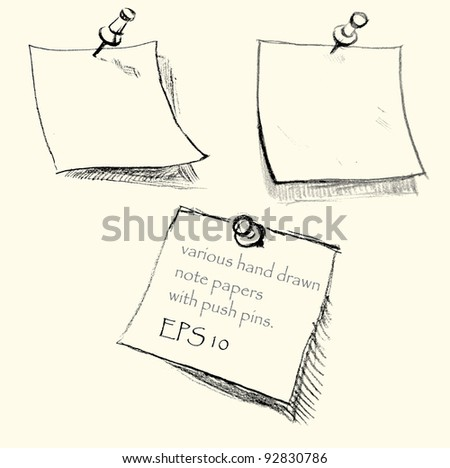 Hand drawn note papers with pushpins. EPS 10. Background saved separately
