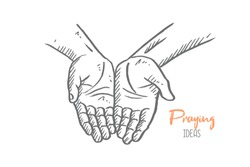 Hand drawn of young person open his hand to pray to the God. Submission and pilgrimage hands gesture sketch concept vector illustration. Isolated design with white background