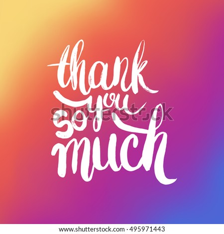 hand drawn phrase thank you so much lettering design for posters t