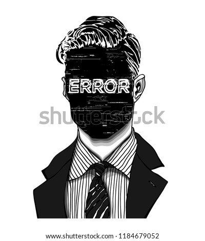 Hand drawn portrait of a strange handsome man with anonymous face with Error word displayed. Head in modern and surreal tattoo art. Isolated vector illustration.