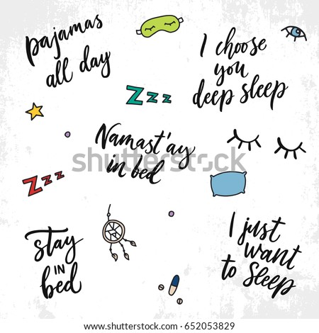 Hand drawn quote about sleep. Unique lettering phrase and sleep and insomnia elements. Vector illustration. Calligraphic script.
