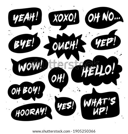 Hand drawn set of speech black bubbles with handwritten short phrases yes, bye, hooray, wow, oh boy, xoxo, what's up, ouch, oh, yeah, oh no, yep, hello. Vector illustration on white background. Foto stock ©
