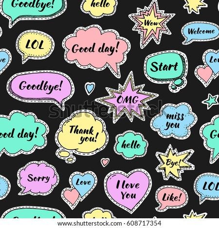 Hand drawn set of speech bubbles with dialog words: Hi, Love, Sorry, Welcome, Bye. Vector seamless pattern. Stickers on black background #608717354