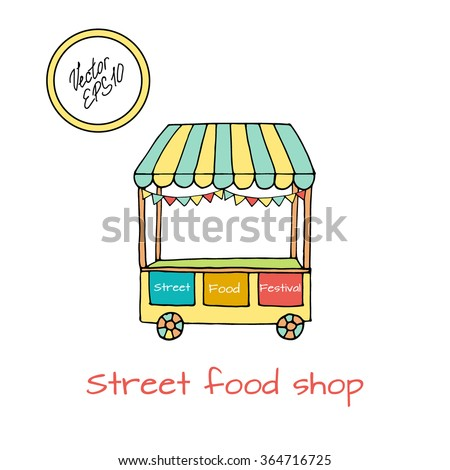 Hand drawn sketch of street food transport shop. Colored green and yellow sketch. Vector illustration. Funny kids style. Transport for street shop with decoration of flags.