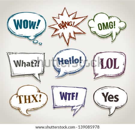 Hand drawn speech bubbles with short phrases. Vector illustration.
