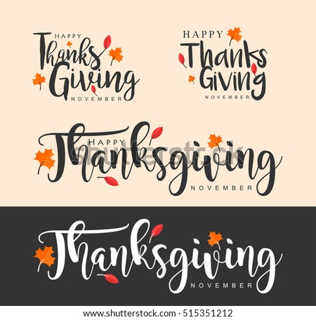Hand drawn Thanksgiving typography. Thanksgiving vector vintage style calligraphy for Poster, Postcard and Invitation card