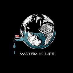 """Hand drawn the earth is water tank with wording """" WATER IS LIFE """" Design for save the world , save water ,no plastic bag campaign ,Reduce water waste and all graphic used ,on black background color"""