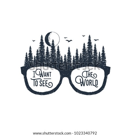 Hand drawn travel badge with glasses and fir trees textured vector illustrations and