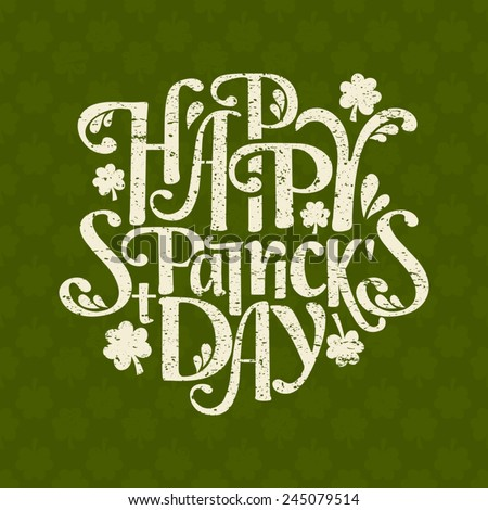 Hand-drawn typographic design template for St. Patrick's Day. The background is also a seamless pattern.