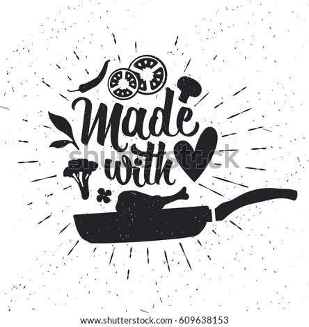 Hand drawn typography poster. Inspirational  typography. Made with Love.  #609638153