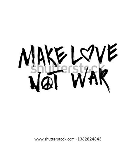 Hand drawn typography poster. Make love, not war Stock foto ©