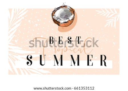 Hand Drawn Vector Abstract Summer Time Border With Coconutpalm Leaves And Modern Calligraphy Quote