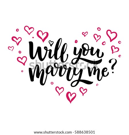 Hand drawn vector brush lettering Will You Marry Me? Isolated black ink quote on white  background with pink hearts #588638501
