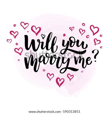 Hand drawn vector brush lettering Will You Marry Me? Isolated black ink quote on white  background with pink hearts #590313851