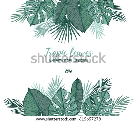 Hand drawn vector illustration - frame with Palm leaves (monstera, areca palm, fan palm, banana leaves). Tropical design elements. Perfect for prints, posters, invitations etc #615657278