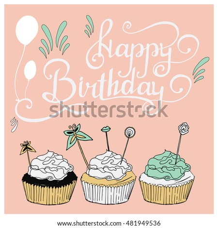 Hand Drawn Vector Illustration Happy Birthday Card With Sweet