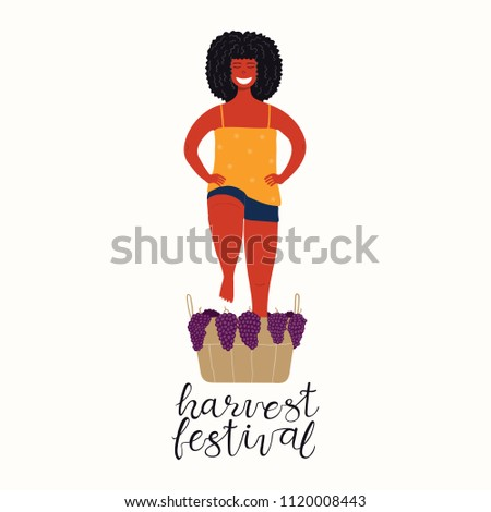 Hand drawn vector illustration of a cute funny beautiful woman stomping grapes, with lettering quote Harvest festival. Isolated objects on white background. Flat style design. Concept autumn harvest.