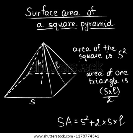 Hand drawn vector illustration of geometrical shape square pyramid in white chalk on black board with math formulas of total surface area