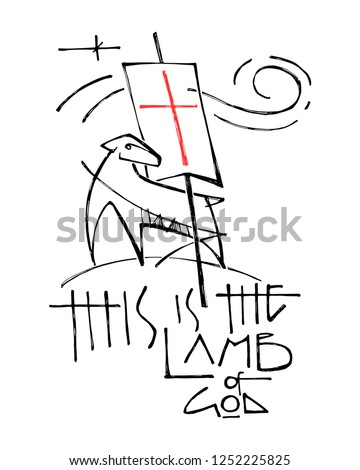 Hand drawn vector illustration or drawing of a Lamb representing Jesus Christ and religious phrase: This is the Lamb of God