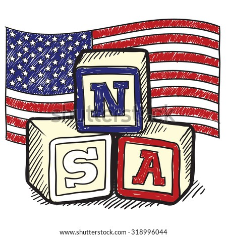 """Hand drawn vector sketch in doodle style of an American flag with children's block spelling """"NSA"""" to indicate patriotism, social commentary, or a political position."""