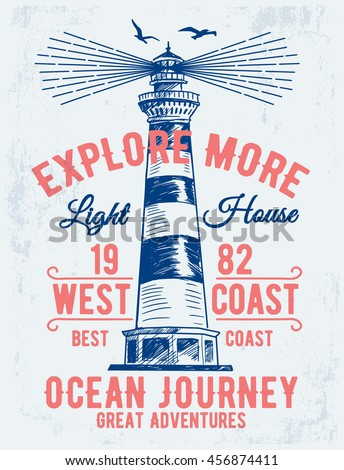 Hand drawn vintage label with a light house and lettering. For apparel t shirt fashion design and or other uses.