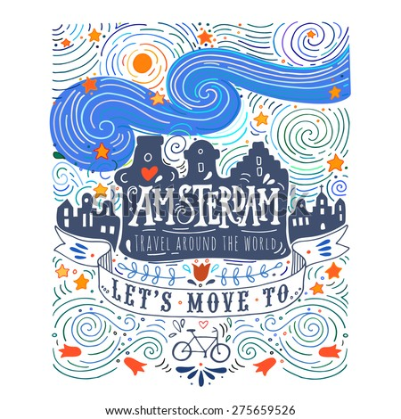 Hand drawn vintage label with Amsterdam canal houses in Van Gogh style. This illustration can be used as a print on T-shirts and bags.