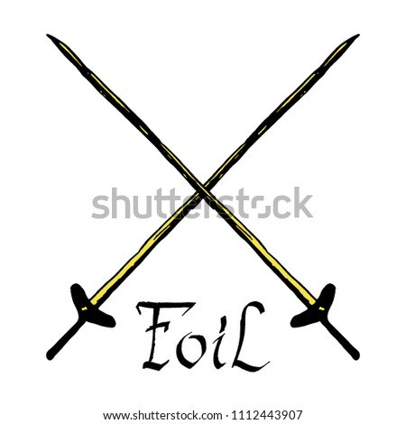 Hand Drawn vintage retro crossed fencing foil swords print with calligraphic text . Fencing sport concept in old-fashioned design