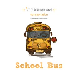 Hand drawn yellow school bus symbol on isolated white background. With text School bus. Vintage background. Good idea for chalkboard design. Vector illustration