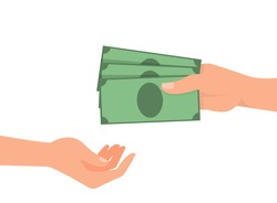 Hand gives money to the other hand, advance payment, bribe. Vector illustration, flat cartoon design, isolated on white background, eps 10.