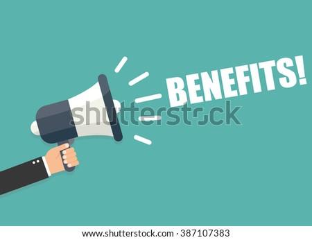 Hand holding megaphone - Benefits