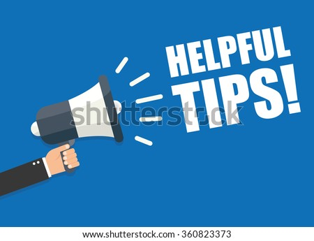 Hand holding megaphone - Helpful tips