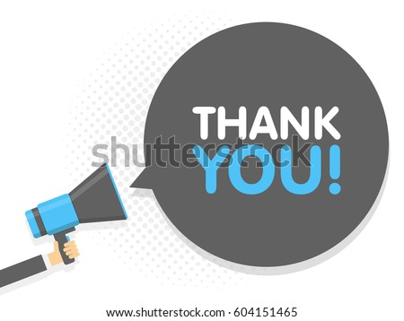 Hand holding Megaphone. Speech sign text Thank you. Vector illustration.