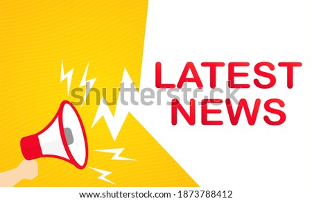 Hand holding megaphone with Latest news text. Announcement. Loudspeaker. Banner for business, promotion and advertising.