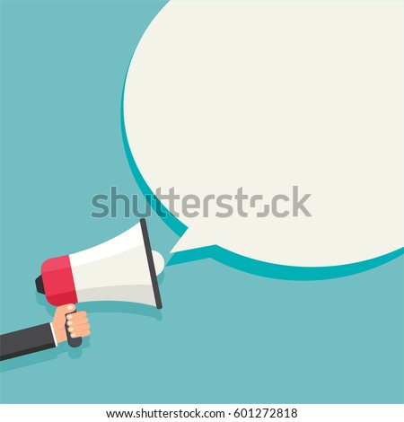 Hand holding megaphone with speech bubble on blue blur background. Motivational poster, banner, template. Flat design Vector Illustration. Colorful attract attention graphic