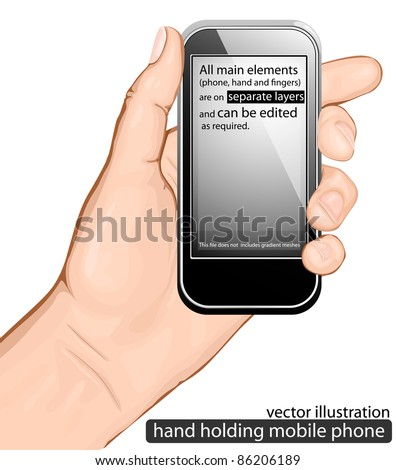 Hand holding mobile phone. vector illustration