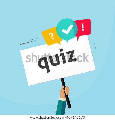 Hand holding placard with quiz text and speech bubble symbols, concept of questionnaire show sing, question competition banner, exam, interview design vector illustration isolated on blue background