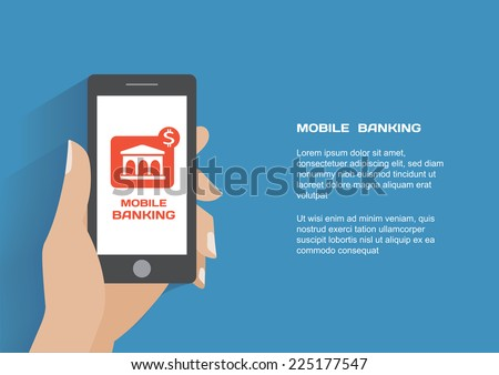 Hand holing smartphone with mobile banking icon on the screen. Using mobile smart phone similar to iphon, flat design concept. Eps 10 vector illustration