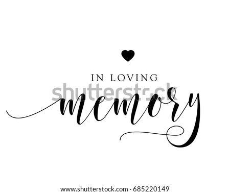Hand letter script wedding sign catch word art design vector for in loving memory