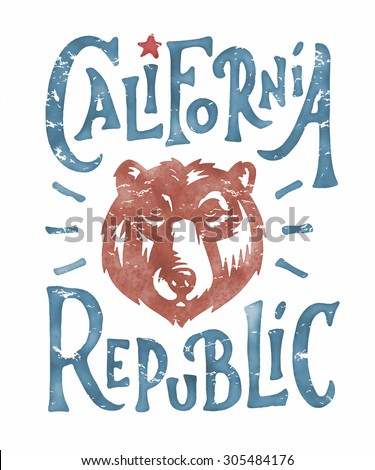 Hand lettered California Republic apparel t shirt fashion design, Grizzly Bear Head graphic, typographic art, ink drawing vector illustration, Golden state west coast travel souvenir. Wall Decor
