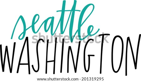 Hand-lettered vector of Seattle Washington