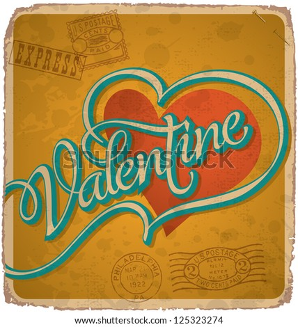 hand-lettered vintage st. valentine's card -- with handmade calligraphy, vector (eps10); grunge effects in a separate layer;